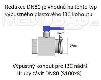 """Redukce (adaptér) na IBC nádrž DN80 - zahradní mosazný kohout 3/4"""" - 3"""